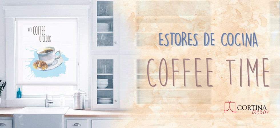 Coffee time en Cortinadecor | Cortinadecor